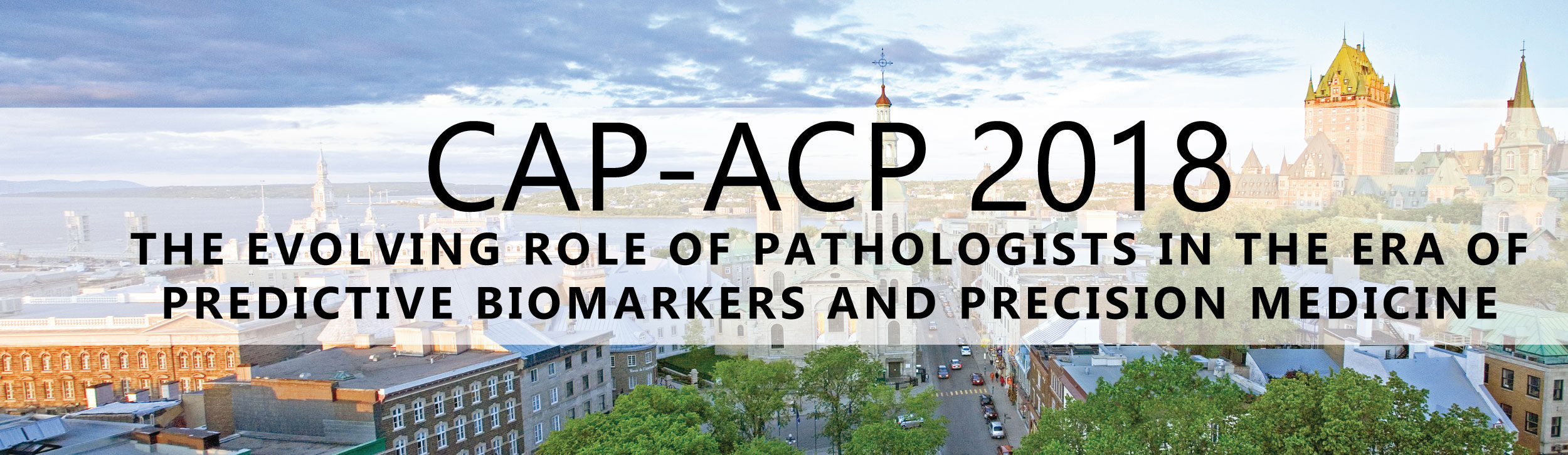 CAP-ACP 2018 Annual Meeting Held Jointly With APQ